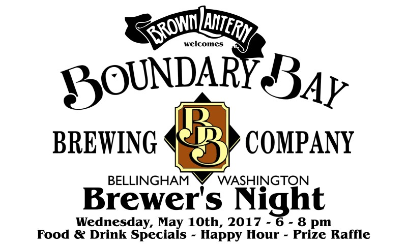 Boundary Bay Brewer's Night, Wednesday, May 10th, 2017 6-8pm