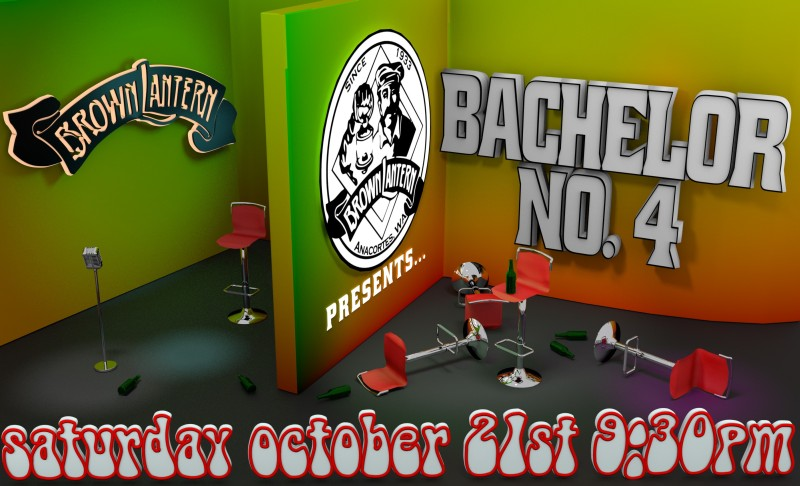 Bachelor No.4, Saturday, September 17th, 9:30pm