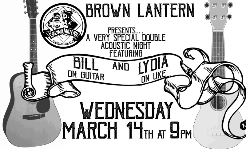 Bill and Lydia, Wednesday, March 14th, 2018 @ 9pm