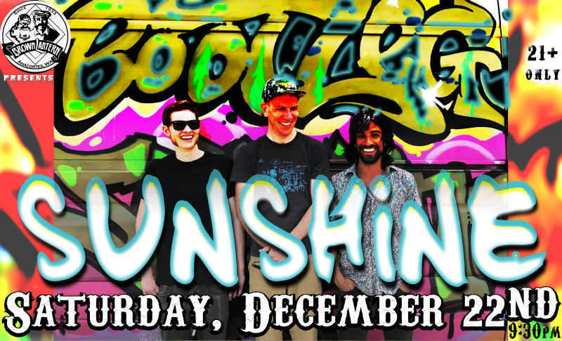 Bootleg Sunshine, Saturday, December 22nd, 2018 @ 9:30pm