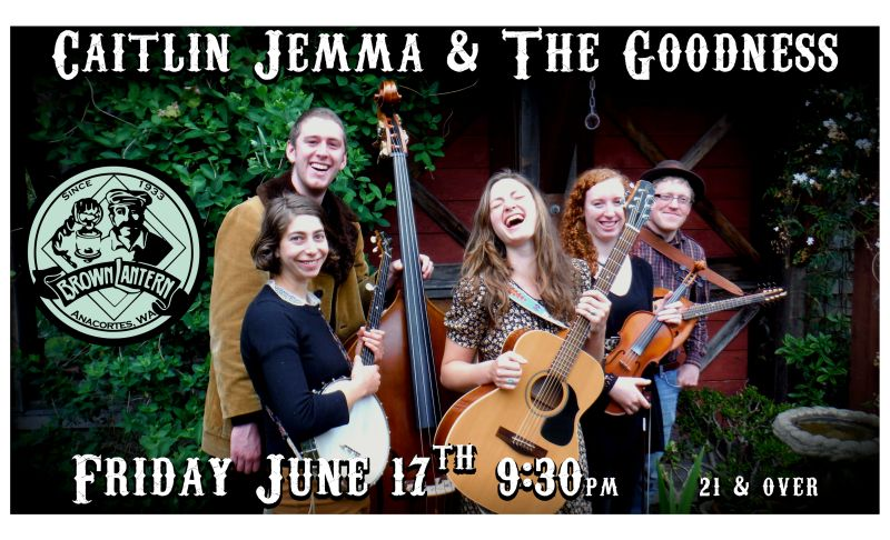 Caitlin Jemma & The Goodness, Friday, June 17th, 9:30pm