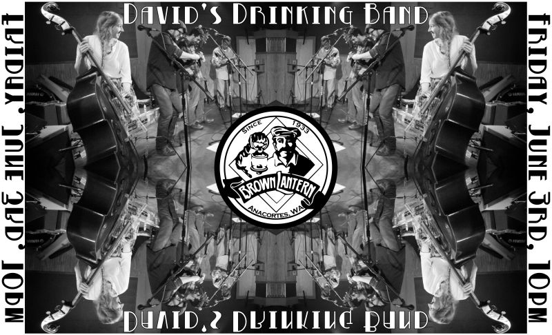 David's Drinking Band, Friday, June 3rd, 10pm