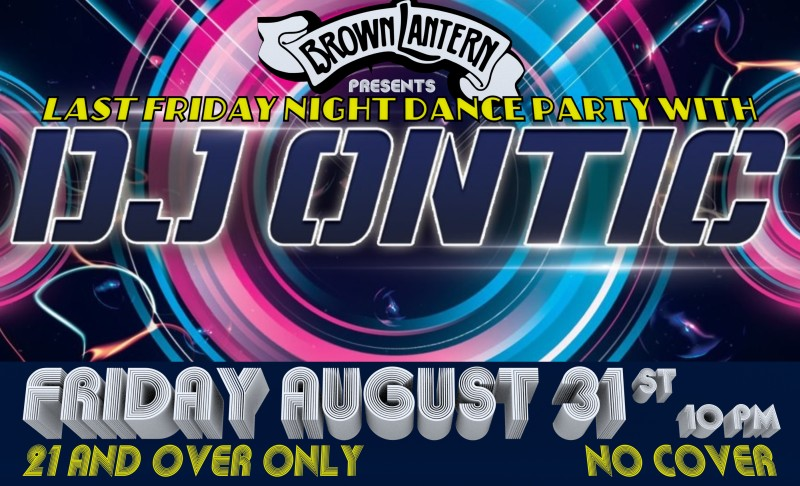 DJ Ontic, Friday, August 31st, 2018 @ 10pm