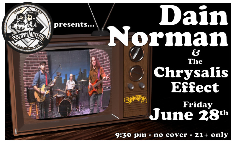 Dain Norman and The Chrysalis Effect, Friday, June 28th, 2019 @ 9:30pm