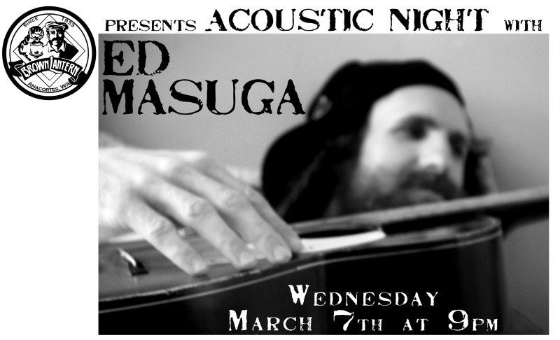 Ed Masuga, Wednesday, March 7th, 2018 @ 9pm