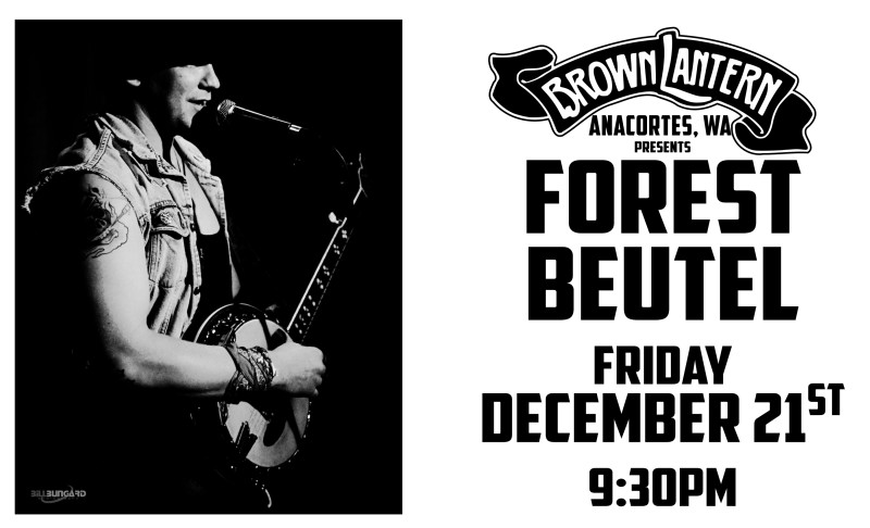 Forest Beutel, Friday, December 21st, 2018 @ 9:30pm