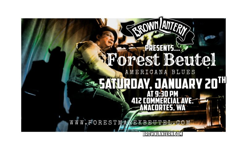 Forest Beutel , Saturday, January 20th, 2018 @ 9:30pm