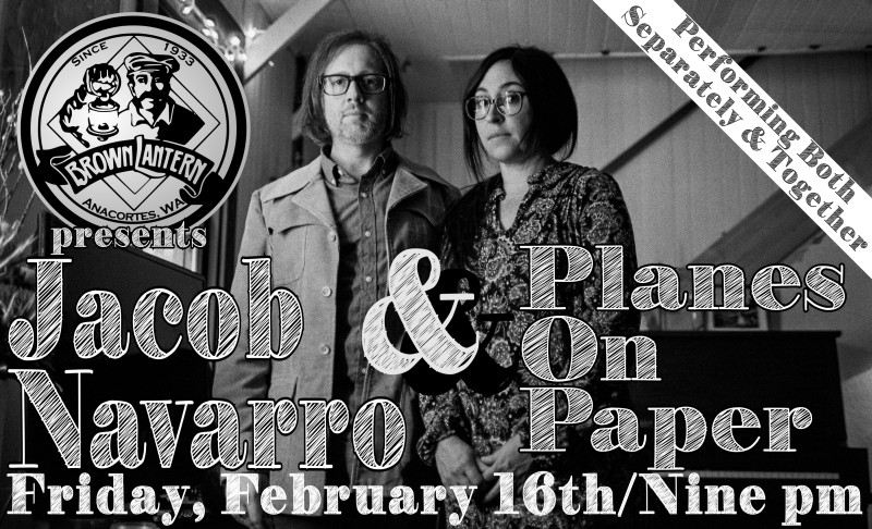 Jacob Navarro and Planes On Paper , Friday, February 16th, 2018 @ 9pm
