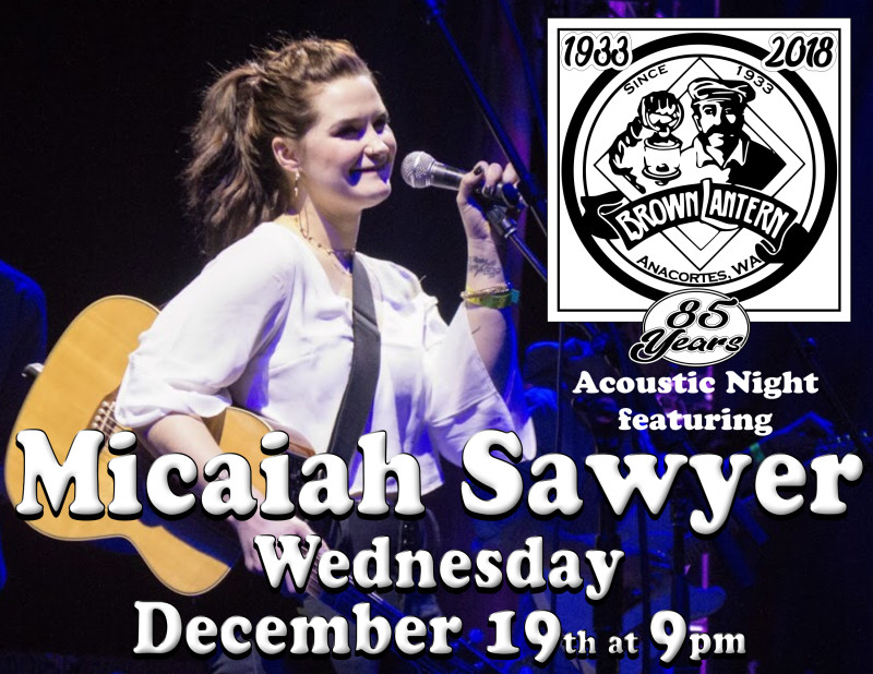 Micaiah Sawyer, Wednesday, December 19th, 2018 @ 9pm