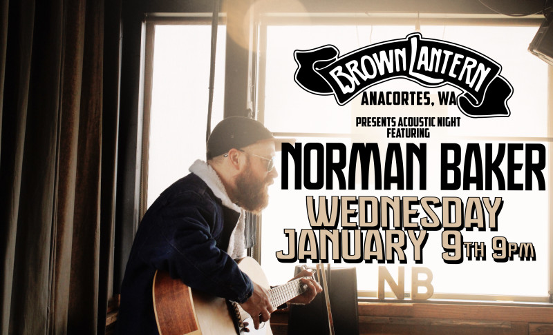 Norman Baker, Wednesday, January 9th, 2019 @ 9pm
