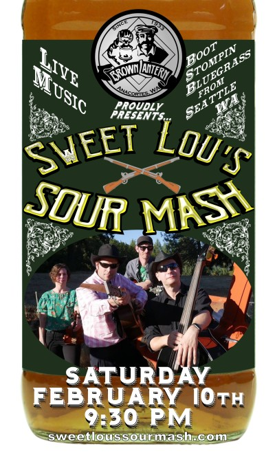 Sweet Lou's Sour Mash , Saturday, February 10th, 2018 @ 9:30pm
