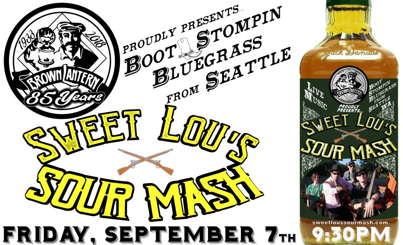 Sweet Lou's Sour Mash, Friday, September 7th, 2018 @ 9:30pm